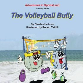The Volleyball Bully