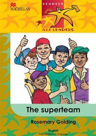 The Superteam