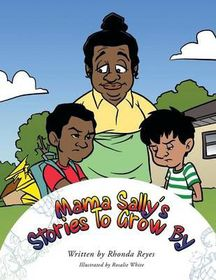 Mama Sally's Stories to Grow by