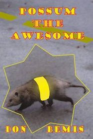 Possum the Awesome