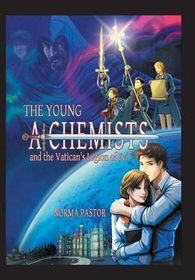 The Young Alchemists and the Vatican's Legion of Evil.