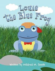 Louie the Blue Frog