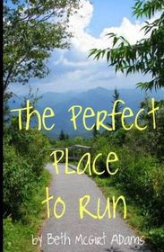 The Perfect Place to Run