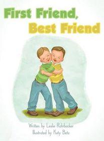First Friend, Best Friend