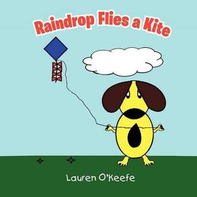 Raindrop Flies a Kite