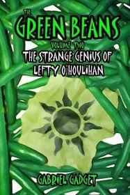 The Green Beans, Volume 2