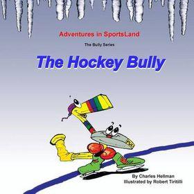 The Hockey Bully