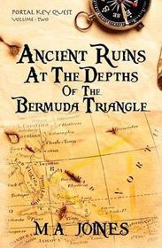 Ancient Ruins at the Depths of the Bermuda Triangle
