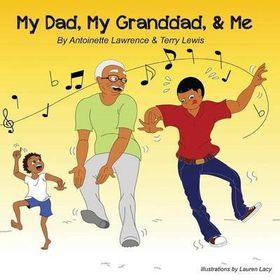 My Dad, My Granddad, & Me