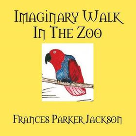 Imaginary Walk in the Zoo