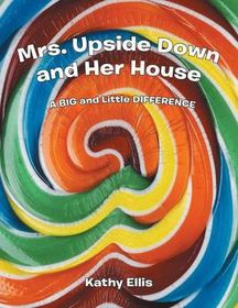 Mrs. Upside Down and Her House