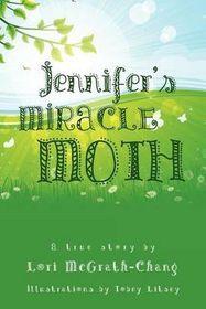 Jennifer's Miracle Moth