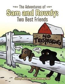 The Adventures of Sam and Rowdy