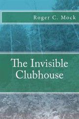 The Invisible Clubhouse