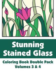 Stunning Stained Glass Coloring Book Double Pack (Volumes 3 & 4)