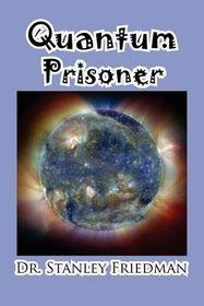 Quantum Prisoner