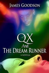 Qx and the Dream Runner