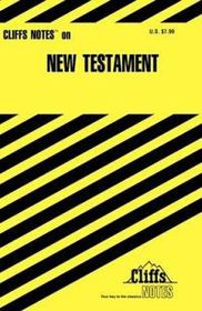Cliffsnotes on New Testament