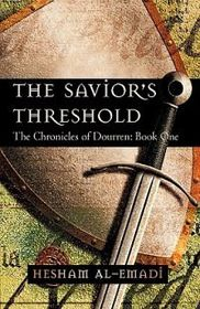 The Savior's Threshold: The Chronicles of Dourren