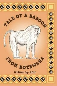 Tale of a Baboon from Botswana
