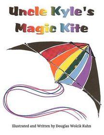 Uncle Kyle's Magic Kite