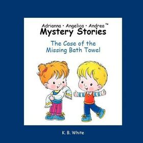 Adrianna Angelica Andrea Mystery Stories