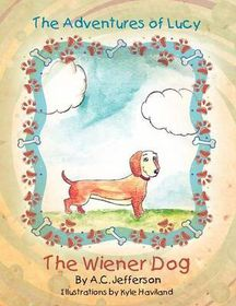 The Adventures of Lucy the Wiener Dog