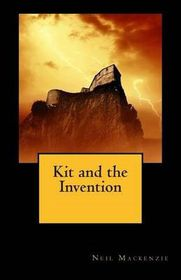 Kit and the Invention