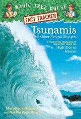Tsunamis and Other Natural Disasters: A Nonfiction Companion to Magic Tree House #28