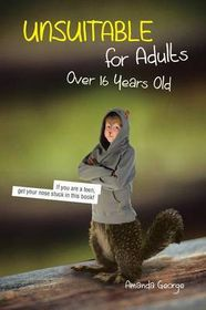 Unsuitable for Adults Over 16 Years Old