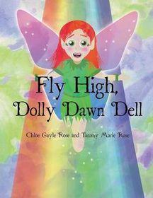 Fly High, Dolly Dawn Dell