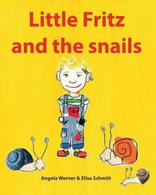 Little Fritz and the Snails