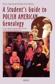 Student's Guide to Polish American Genealogy