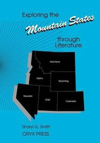 Exploring the Mountain States Through Literature
