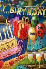 Tata's Surprise Birthday Party