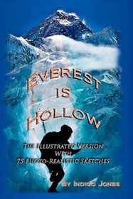 Everest Is Hollow - Illustrated