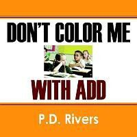 Don't Color Me with Add
