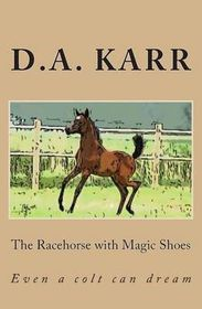 The Racehorse with Magic Shoes