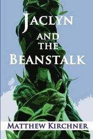 Jaclyn and the Beanstalk