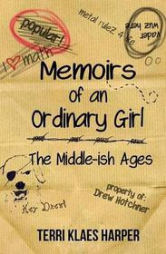 Memoirs of an Ordinary Girl