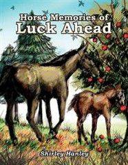 Horse Memories of Luck Ahead