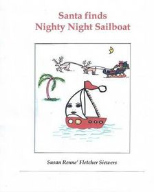 Santa Finds Nighty Night Sailboat