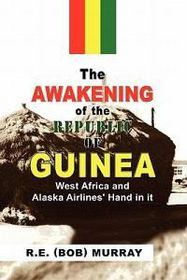 The Awakening of the Republic of Guinea