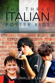 The Three Italian Foster Kids