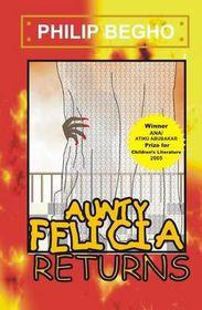 Aunty Felicia Returns