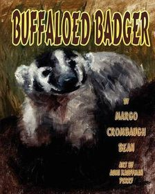 Buffaloed Badger