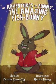 The Adventures of Funny, the Amazing Fish-Bunny