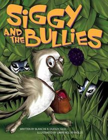 Siggy and the Bullies