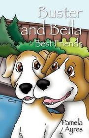 Buster and Bella