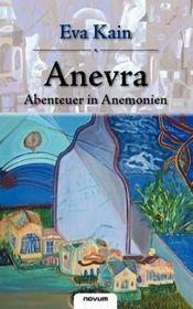 Anevra - Abenteuer in Anemonien
